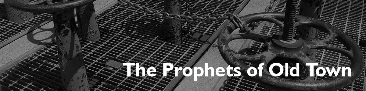 prophets-of-old-town